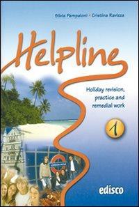 Helpline. Holiday revision, practice and remedial work. Con espansione online. Con CD Audio. Per le Scuole superiori