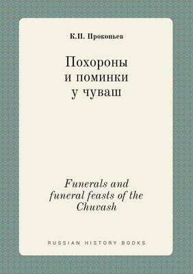 Funerals and Funeral Feasts of the Chuvash