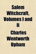 Salem Witchcraft, Vo...