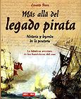 MAS ALLA DEL LEGADO PIRATA