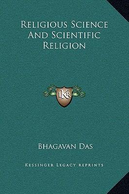 Religious Science and Scientific Religion