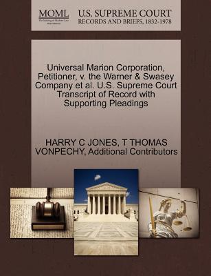 Universal Marion Corporation, Petitioner, V. the Warner & Swasey Company et al. U.S. Supreme Court Transcript of Record with Supporting Pleadings