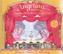 Angelina Ballerina: Pop-up and Play Musical Theatre