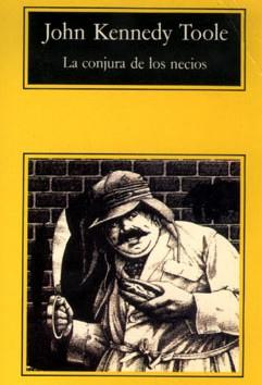 La Conjura De Los Necios/a Confederacy of Dunces