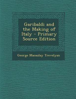 Garibaldi and the Ma...