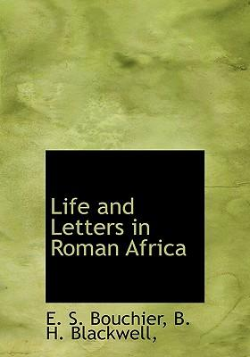 Life and Letters in Roman Africa
