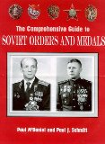 The Comprehensive Guide to Soviet Orders and Medals