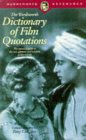 Dictionary of Film Quotations