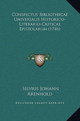 Conspectus Bibliothecae Universalis Historico-Literario-Criticae Epistolarum (1746)