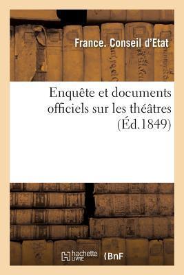 Enquete et Documents Officiels Sur les Theatres