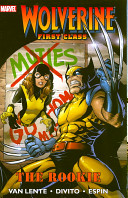 Wolverine First Class: The Rookie