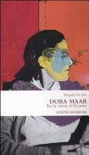 Dora Maar. Tra le muse di Picasso