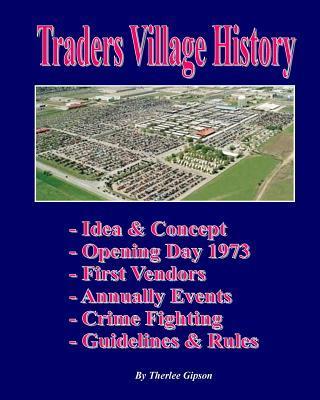 Traders Village History
