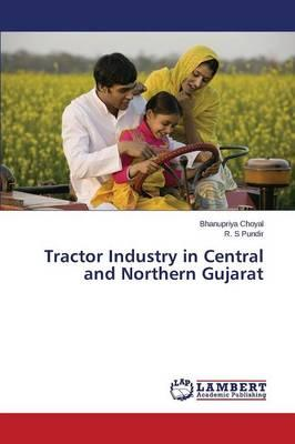 Tractor Industry in Central and Northern Gujarat