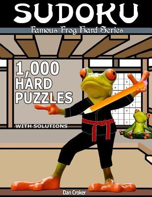 Famous Frog Sudoku 1,000 Hard Puzzles With Solutions