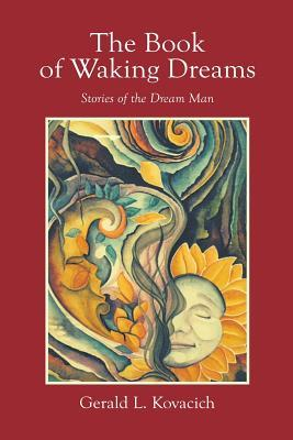 The Book of Waking Dreams