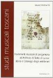 Frammenti musicali di pergamena all'Archivio di Stato di Lucca: storia e catalogo degli Antifonari