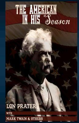 The American in His Season