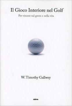 Il gioco interiore nel golf