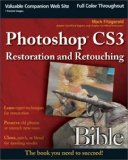 Photoshop CS3 Restoration and Retouching Bible