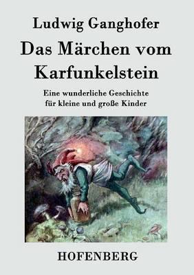 Das Märchen vom Kar...