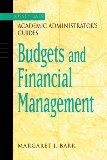 The Jossey-Bass Academic Administrator's Guide to Budgets and Financial Management