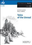 Tales of the Unreal. Con CD Audio