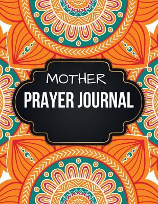 Mother Prayer Journal