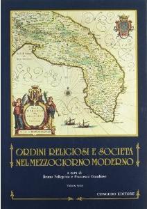 Ordini religiosi e società nel Mezzogiorno moderno - vol. 3