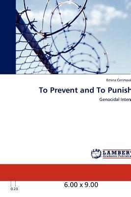 To Prevent and To Punish
