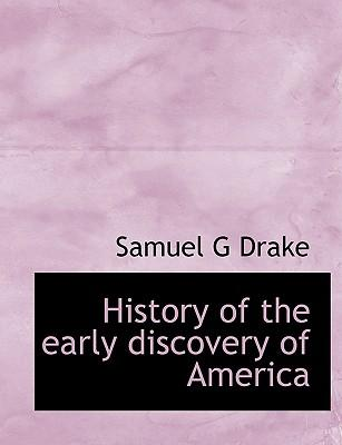 History of the Early Discovery of America