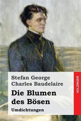 Baudelaire. Die Blum...