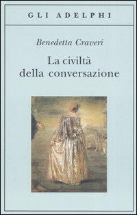 La civiltà della conversazione