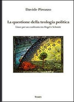 La questione della teologia politica
