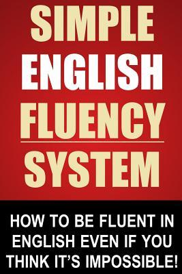 Simple English Fluency System