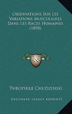 Observations Sur Les Variations Musculaires Dans Les Races Humaines (1898)