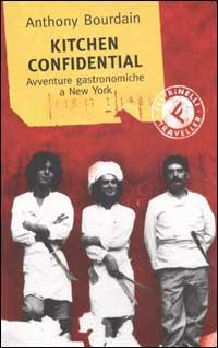 Kitchen Confidential Cuochi A New York