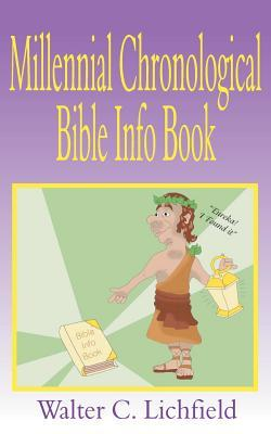 The Millennial Chronological Bible Info Book