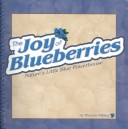 The Joy of Blueberries Cookbook