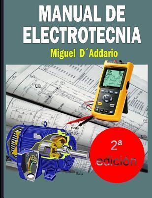 Manual de electrotecnia/ Electrotechnical Manual