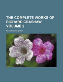 The Complete Works of Richard Crashaw Volume 2
