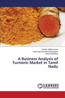 A Business Analysis of Turmeric Market in Tamil Nadu
