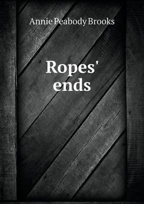 Ropes' Ends