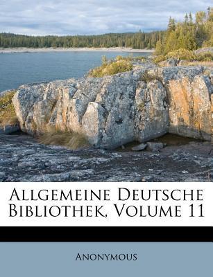 Allgemeine Deutsche Bibliothek, Volume 11