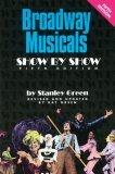 Broadway Musicals - Show by Show