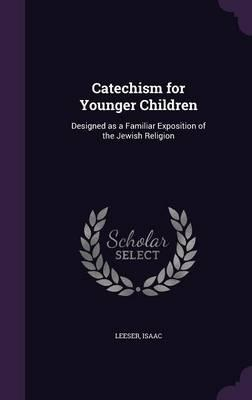Catechism for Younge...