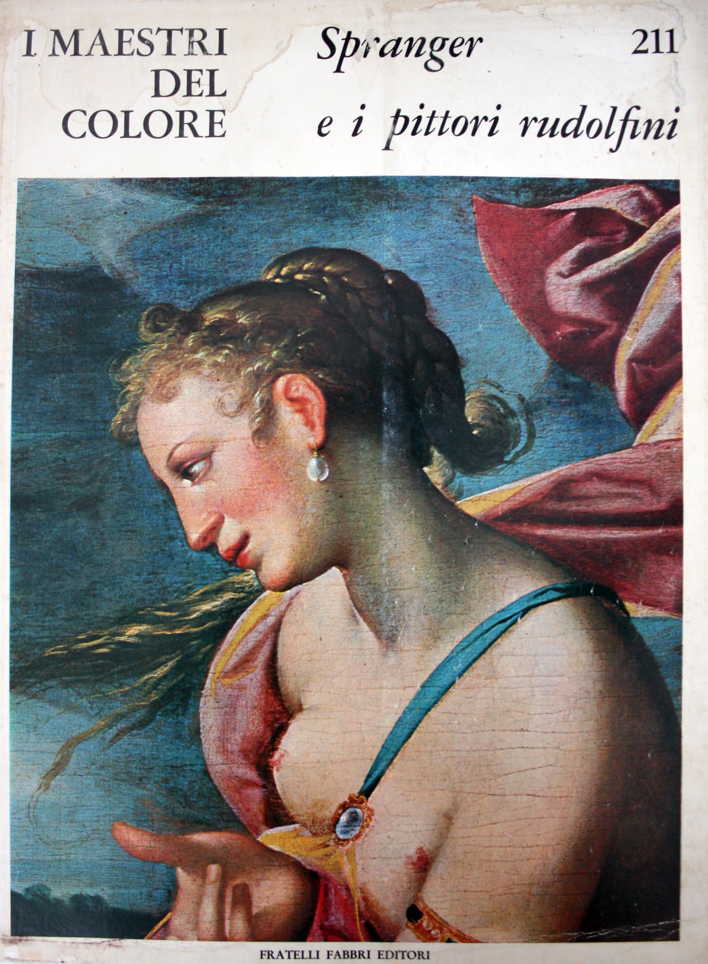 Spranger e i pittori Rudolfini
