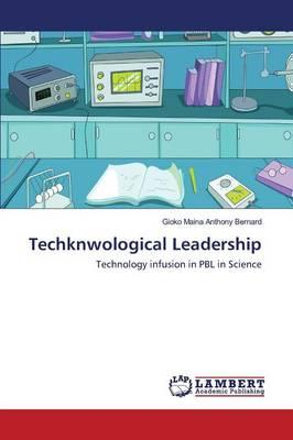 Techknwological Leadership