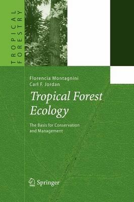 Tropical Forest Ecology