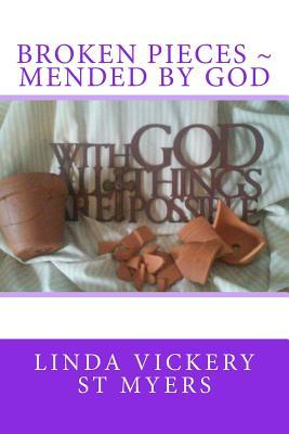 Broken Pieces Mended by God
